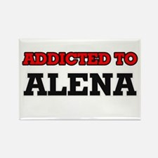 Addicted to Alena Magnets