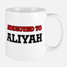 Addicted to Aliyah Mugs