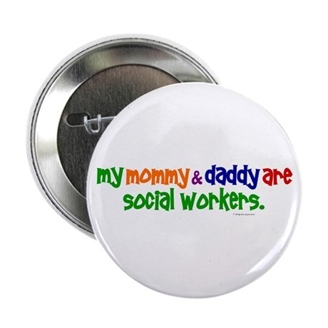 """My Mommy & Daddy Are Social Workers (PR) 2.25"""" But"""
