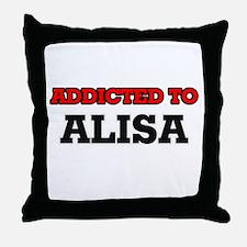 Addicted to Alisa Throw Pillow