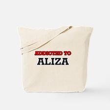 Addicted to Aliza Tote Bag