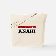 Addicted to Anahi Tote Bag