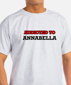Addicted to Annabella T-Shirt