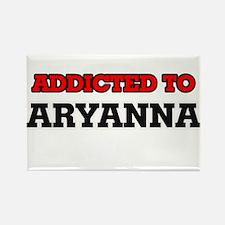 Addicted to Aryanna Magnets