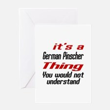 It' s German Pinscher Dog Thing Greeting Card