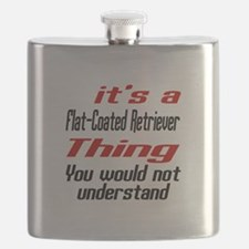 It' s Flat-Coated Retriever Dog Thing Flask