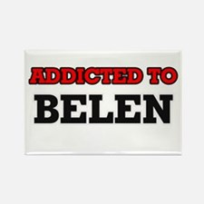 Addicted to Belen Magnets