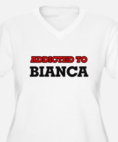 Addicted to Bianca Plus Size T-Shirt