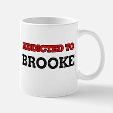 Addicted to Brooke Mugs