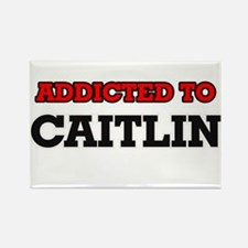 Addicted to Caitlin Magnets