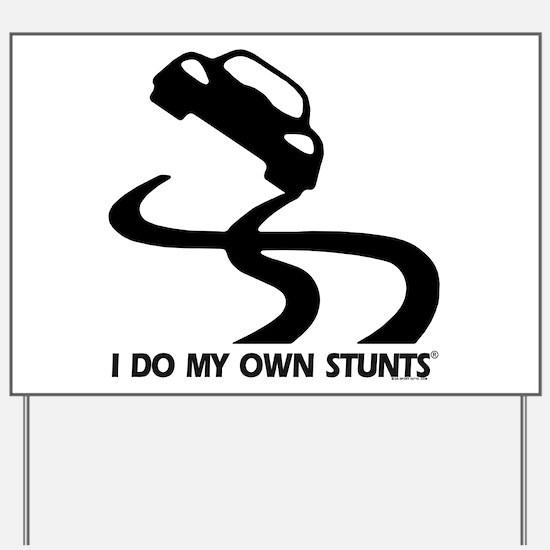 Race Car, I Do My Own Stunts Yard Sign