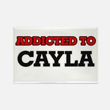 Addicted to Cayla Magnets