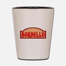 Wooden Bordello Sign Shot Glass