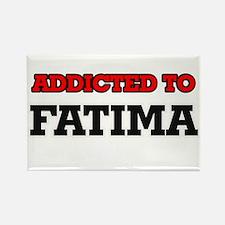 Addicted to Fatima Magnets