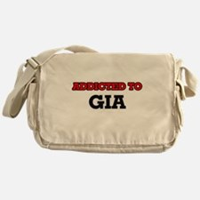Addicted to Gia Messenger Bag