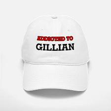 Addicted to Gillian Baseball Baseball Cap