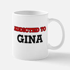 Addicted to Gina Mugs