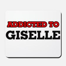 Addicted to Giselle Mousepad