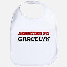Addicted to Gracelyn Bib