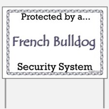 Frenchie Security Yard Sign