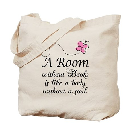 Room Without Books Slogan Tote Bag