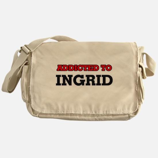 Addicted to Ingrid Messenger Bag