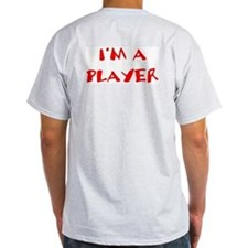 I'm a Player! Ash Grey T-Shirt