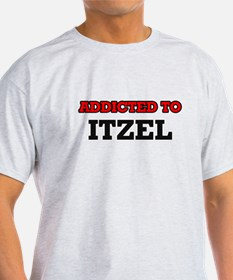 Addicted to Itzel T-Shirt