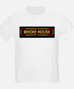 Whore House Sign T-Shirt