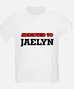 Addicted to Jaelyn T-Shirt