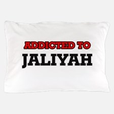 Addicted to Jaliyah Pillow Case