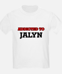 Addicted to Jalyn T-Shirt