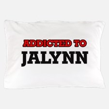 Addicted to Jalynn Pillow Case