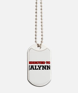 Addicted to Jalynn Dog Tags