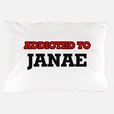 Addicted to Janae Pillow Case