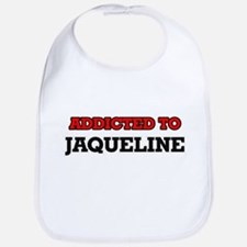 Addicted to Jaqueline Bib