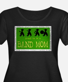 Proud to be a Band Mom Plus Size T-Shirt