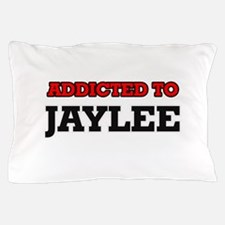 Addicted to Jaylee Pillow Case