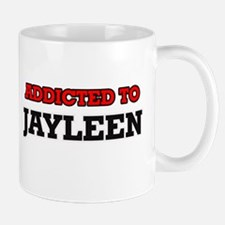 Addicted to Jayleen Mugs