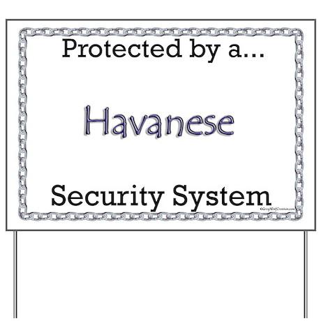 Havanese Security Yard Sign