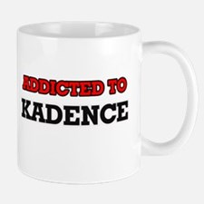Addicted to Kadence Mugs