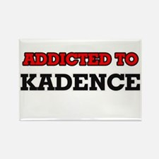 Addicted to Kadence Magnets