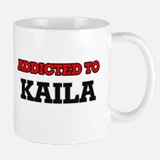 Addicted to Kaila Mugs