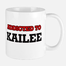 Addicted to Kailee Mugs