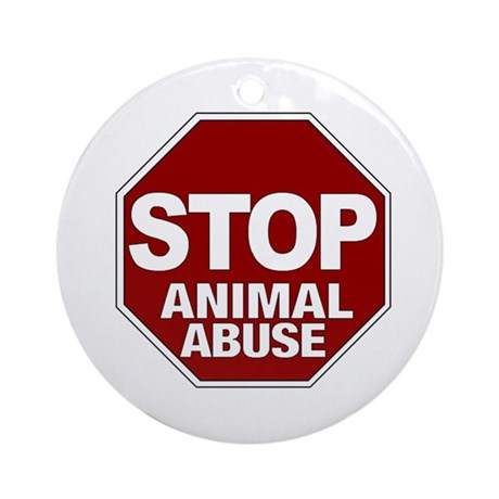 Stop Animal Abuse Ornament (Round)