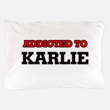 Addicted to Karlie Pillow Case