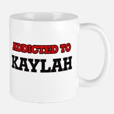 Addicted to Kaylah Mugs