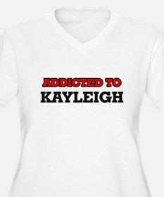 Addicted to Kayleigh Plus Size T-Shirt