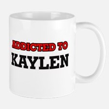 Addicted to Kaylen Mugs