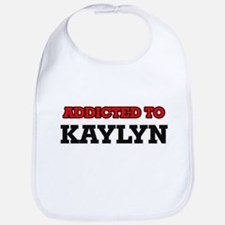 Addicted to Kaylyn Bib